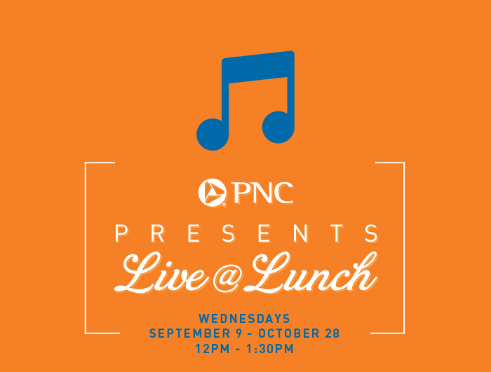 PNC Presents Live @ Lunch